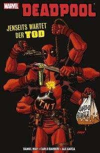 Daniel Way: Deadpool: Jenseits wartet der Tod, Buch