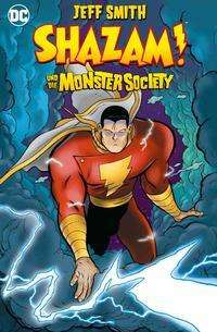 Jeff Smith: Shazam! und die Monster Society, Buch