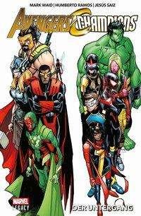Mark Waid: Avengers/Champions: Der Untergang, Buch