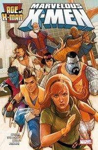 Lonnie Nadler: Age of X-Man: Marvelous X-Men, Buch