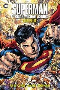Brian Michael Bendis: Superman von Brian Michael Bendis (Deluxe-Edition), Buch