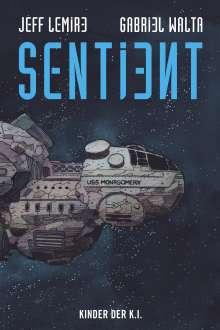 Jeff Lemire: Sentient, Buch