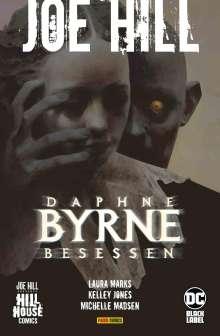 Laura Marks: Joe Hill: Daphne Byrne - Besessen, Buch
