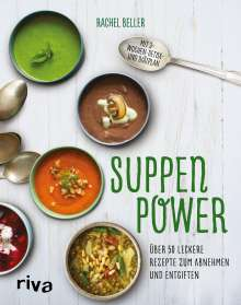 Rachel Beller: Suppenpower, Buch