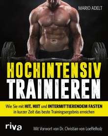 Mario Adelt: Hochintensiv trainieren, Buch