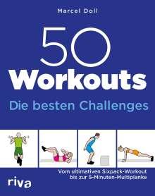 Marcel Doll: 50 Workouts - Die besten Challenges, Buch