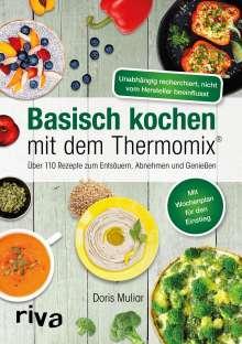 Doris Muliar: Basisch kochen mit dem Thermomix®, Buch