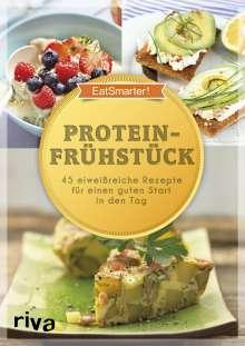 EatSmarter!: EatSmarter! Proteinfrühstück, Buch