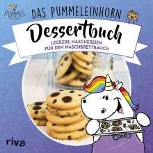 Katharina Karpenkiel-Brill: Das Pummeleinhorn-Dessertbuch, Buch