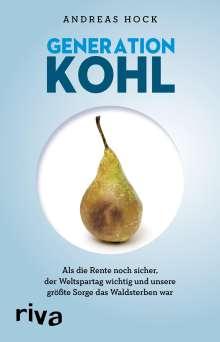 Andreas Hock: Generation Kohl, Buch