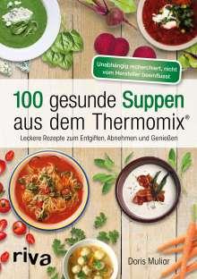 Doris Muliar: 100 gesunde Suppen aus dem Thermomix®, Buch