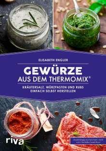 Elisabeth Engler: Gewürze aus dem Thermomix®, Buch