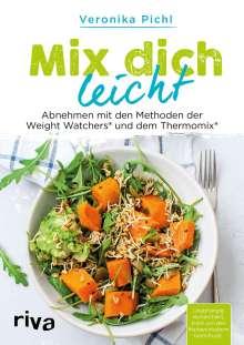 Veronika Pichl: Mix dich leicht, Buch
