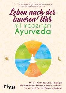 Suhas G. Kshirsagar: Leben nach der inneren Uhr mit modernem Ayurveda, Buch