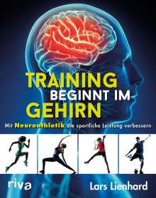 Lars Lienhard: Training beginnt im Gehirn, Buch