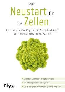 Sayer Ji: Neustart für die Zellen, Buch