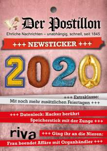 Stefan Sichermann: Der Postillon +++ Newsticker +++ 2020, Diverse