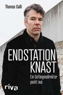 Thomas Galli: Endstation Knast, Buch