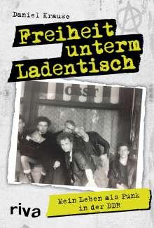 Daniel Krause: Freiheit unterm Ladentisch, Buch