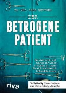 Gerd Reuther: Der betrogene Patient, Buch