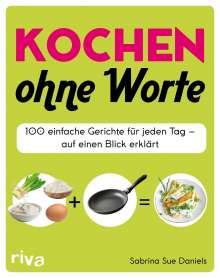 Sabrina Sue Daniels: Kochen ohne Worte, Buch