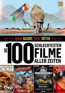 Oliver Kalkofe: Die 100 schlechtesten Filme aller Zeiten, Buch