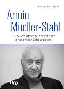 Felicia Englmann: Armin Mueller-Stahl, Buch
