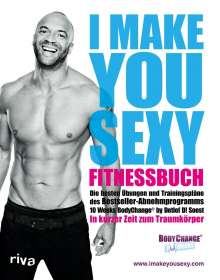 Detlef D. Soost: I make you sexy Fitnessbuch, Buch