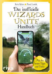 Pascal Landolt: Das inoffizielle Wizards-Unite-Handbuch, Buch