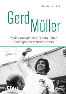 Daniel Michel: Gerd Müller, Buch