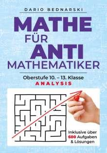 Dario Bednarski: Mathe für Antimathematiker - Analysis, Buch