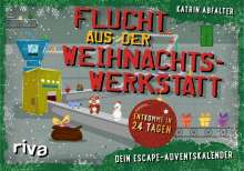 Katrin Abfalter: Flucht aus der Weihnachtswerkstatt - Dein Escape-Adventskalender, Buch