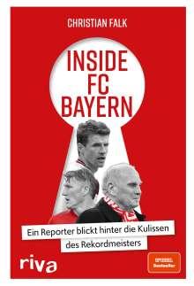 Christian Falk: Inside FC Bayern, Buch