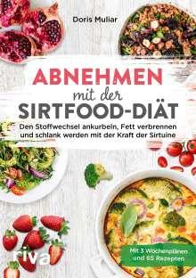 Doris Muliar: Abnehmen mit der Sirtfood-Diät, Buch