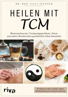 Julia Spenner: Heilen mit TCM, Buch