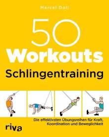 Marcel Doll: 50 Workouts - Schlingentraining, Buch