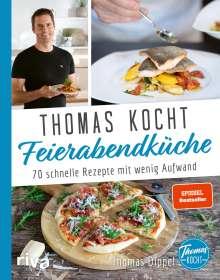 Thomas Dippel: Thomas kocht: Feierabendküche, Buch