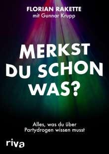 Florian Rakette: Merkst du schon was?, Buch