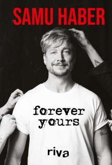 Samu Haber: Forever Yours, Buch