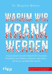 Benjamin Bikman: Warum wir krank werden, Buch