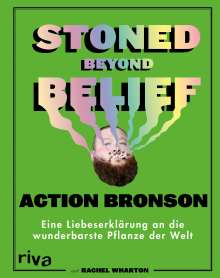 Action Bronson: Stoned Beyond Belief, Buch