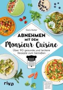 Doris Muliar: Abnehmen mit dem Monsieur Cuisine, Buch