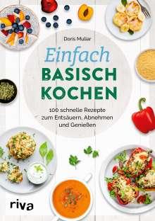 Doris Muliar: Einfach basisch kochen, Buch
