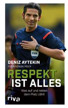 Deniz Aytekin: Respekt ist alles, Buch