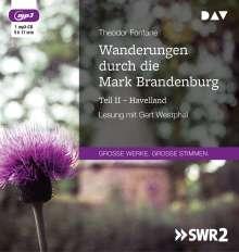 Theodor Fontane: Wanderungen durch die Mark Brandenburg - Teil II, MP3-CD