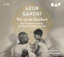 Arun Gandhi: Wut ist ein Geschenk, 4 CDs