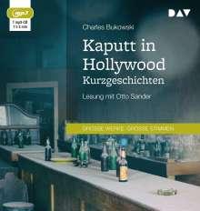 Charles Bukowski: Kaputt in Hollywood. Kurzgeschichten, MP3-CD