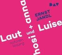 Ernst Jandl: Laut und Luise / hosi + anna, CD