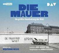 Ronald Steckel: Die Mauer. Die größte Wandzeitung der Welt, CD