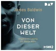 James Baldwin: Von dieser Welt, 5 CDs